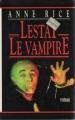 Couverture Chroniques des vampires, tome 02 : Lestat le vampire Editions Maxi-Livres (Cercle) 1985