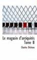 Couverture Le magasin d'antiquités, tome 2 Editions BiblioBazaar 2007