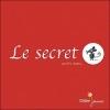 Couverture Le secret Editions Didier Jeunesse (Les p'tits Didier) 2008