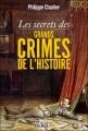 Couverture Les secrets des grands crimes de l'Histoire Editions La Librairie Vuibert (Les secrets de) 2012
