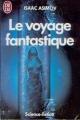 Couverture Le voyage fantastique Editions J'ai Lu (Science-fiction) 1987