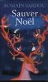 Couverture Sauver noël Editions France Loisirs 2008
