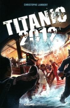 Couverture Titanic 2012