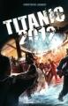 Couverture Titanic 2012 Editions Gründ 2012