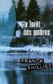 Couverture La forêt des ombres Editions France loisirs (Thriller) 2007