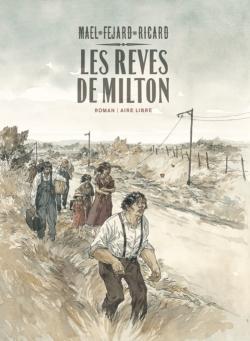 Couverture Les Rêves de Milton, intégrale