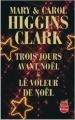 Couverture Trois jours avant Noël & Le voleur de Noël Editions Le Livre de Poche 2009
