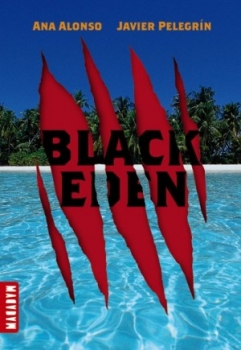 Couverture Black Eden, tome 1 : La tour et l'île