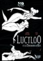 Couverture Lucyloo, tome 2 : Lucyloo et les Maraudeurs du Rêve Editions Aqua Lumina (La chair des rêves) 2012