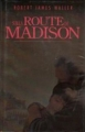 Couverture Sur la route de Madison Editions France Loisirs 1995