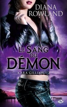 Couverture Kara Gillian, tome 2 : Le sang du démon