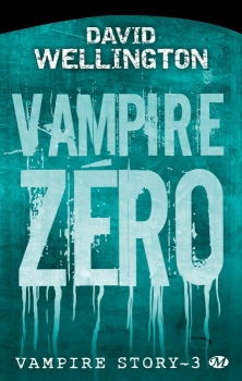 Couverture Vampire Story, tome 3 : Vampire zéro