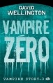 Couverture Vampire Story, tome 3 : Vampire zéro Editions Milady 2012