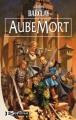 Couverture Les Chroniques des Ravens, tome 1 : AubeMort Editions Bragelonne 2011