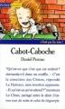 Couverture Cabot-Caboche Editions Pocket (Junior - C'est ça la vie !) 1994