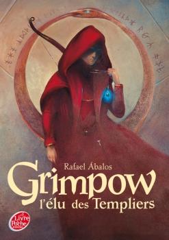 Couverture Grimpow, tome 1 : L'élu des templiers