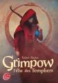 Couverture Grimpow, tome 1 : L'élu des templiers Editions Le Livre de Poche (Jeunesse) 2011