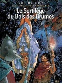 Couverture Les Compagnons du crépuscule, tome 1 : Le Sortilège du bois des brumes