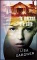 Couverture La maison d'à côté Editions France Loisirs (Thriller) 2011