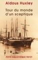 Couverture Tour du monde d'un sceptique Editions Payot (Petite bibliothèque) 2005