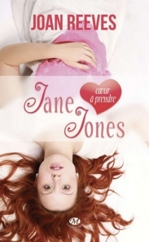 [Reeves, Joan] Jane (coeur à prendre) Jones Couv20962378