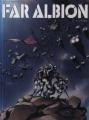 Couverture Far Albion, tome 1 : L'éveil Editions Soleil 2012