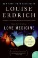 Couverture Love Medicine Editions Harper Perennial 2009