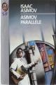 Couverture Asimov parallèle Editions J'ai Lu (S-F) 1993