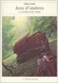 Couverture Les annales de la Compagnie noire, tome 04 : Jeux d'ombres Editions L'Atalante 2001
