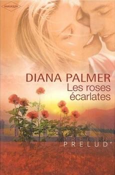 Les roses écarlates de Diana Palmer Couv71464607