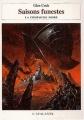 Couverture Les annales de la Compagnie noire, tome 07 : Saisons funestes Editions L'Atalante 2003
