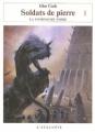 Couverture Les annales de la Compagnie noire, tome 12 : Soldats de pierre, partie 1 Editions L'Atalante 2006