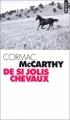 Couverture La Trilogie des confins, tome 1 : De si jolis chevaux Editions Points 1998