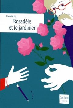 Couverture Rosadèle et le jardinier