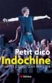 Couverture Petit dico Indochine Editions du Rocher 2011