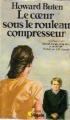 Couverture Le coeur sous le rouleau compresseur Editions Point Virgule 1984