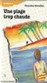 Couverture Une plage trop chaude Editions La courte échelle (Roman+) 1991