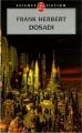Couverture Bureau des sabotages, tome 2 : Dosadi Editions Le Livre de Poche (Science-fiction) 2006