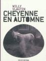 Couverture Cheyenne en automne / La route sauvage Editions 13e note 2012