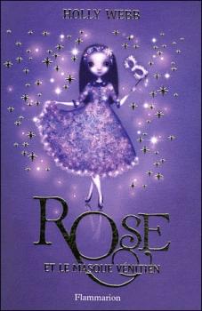 Couverture Rose, tome 3 : Rose et le masque vénitien