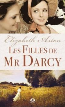 Couverture Les Darcy, tome 1 : Les filles de mr Darcy