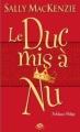 Couverture Noblesse oblige, tome 1 : Le duc mis à nu Editions Milady (Pemberley) 2012