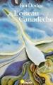 Couverture L'oiseau Canadèche Editions Point Virgule 1985