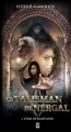 Couverture Le Talisman de Nergal, tome 1 : L'élu de Babylone Editions Hurtubise 2008