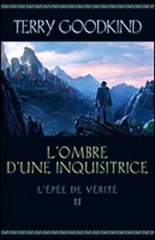 Couverture L'Épée de vérité, tome 11 : L'ombre d'une inquisitrice