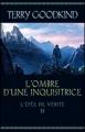 Couverture L'épée de vérité, tome 11 : L'ombre d'une inquisitrice Editions France Loisirs 2012