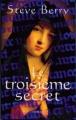 Couverture Le Troisième Secret Editions France Loisirs 2007