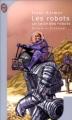 Couverture Le Cycle des robots, tome 1 : Les Robots Editions J'ai Lu (Science-fiction) 2001