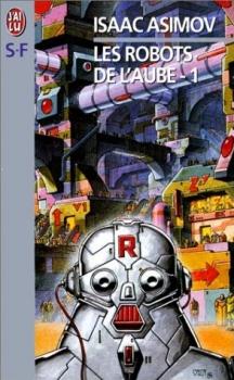 Couverture Les Robots de l'aube, tome 1