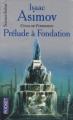 Couverture Fondation, tome 1 : Prélude à Fondation Editions Pocket (Science-fiction) 2002